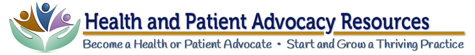 Masthead - Health Advocacy Practice Resources - Become a Patient Advocate