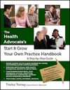 The Health Advocate's Start and Grow Your Own Practice Handbook logo
