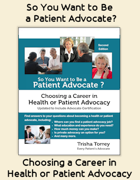 Link to So You Want to Be a Patient Advocate? Choosing a Career in Health or Patient Advocacy